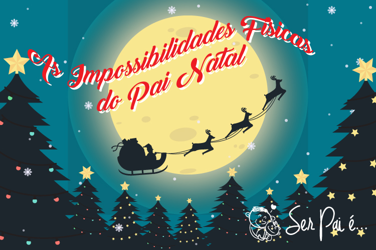 As Impossibilidades Físicas do Pai Natal